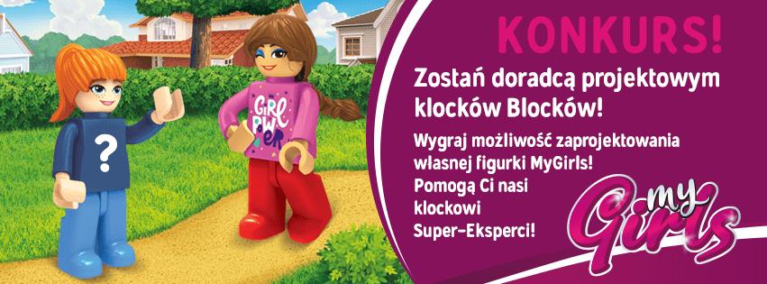 Konkurs! Zaprojektuj nową bohaterkę zestawów BLOCKI MyGirls!